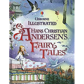 Illustrated Hans Christian Andersen's Fairy Tales (Illustrated Stories)