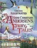 Illustrated Hans Christian Andersen (Illustrated Stories)