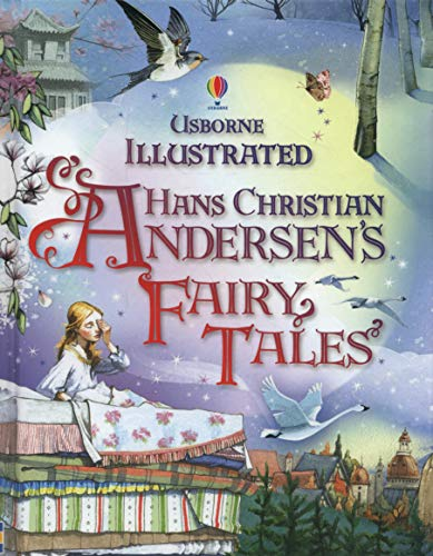Illustrated Hans Christian Andersen (Illustrated Stories)