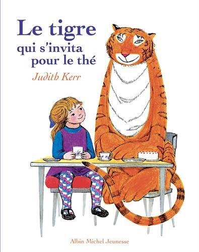 Le Tigre qui s'invita pour le thé par Judith Kerr
