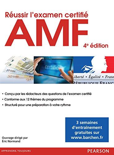 Réussir l'examen certifié AMF par Éric Normand