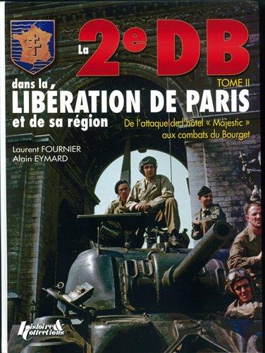 la 2e db dans la liberation de paris t:2