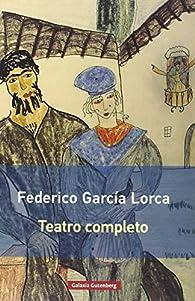 Teatro completo par Federico García Lorca