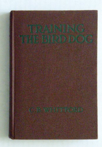 Training the bird dog, -