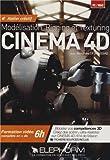 Atelier créatif Cinéma 4D. Formation vidéo complète en + de 6h. Modélisation, Rigging et Texturing. Boostez vos compétences 3D. Créez des scènes ... sur Cinema 4D R14 de Maxon. (Dvd-rom PC)...