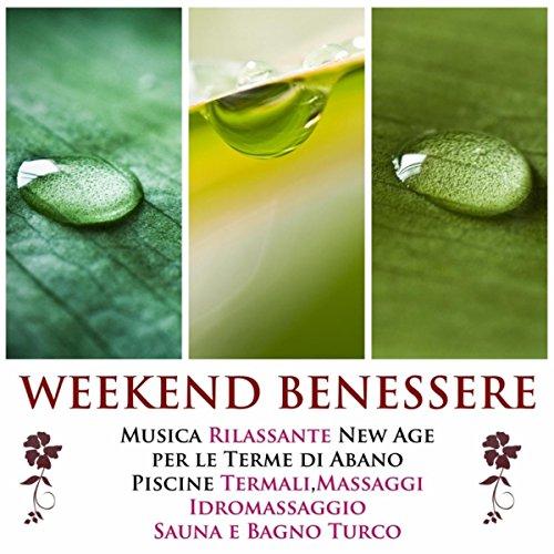 Abano Terme Sauna Bagno Turco.Weekend Benessere La Miglior Musica Rilassante New Age Per