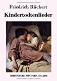 Kindertodtenlieder - Friedrich Rückert