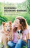 Buch-Cover Beziehung - Erziehung - Bindung: Forschung im Dienst des Mensch-Hund-Teams