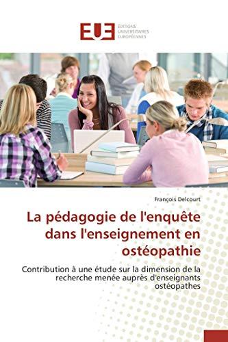 La pédagogie de l'enquête dans l'enseignement en ostéopathie