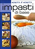 Scarica Libro Impasti di base (PDF,EPUB,MOBI) Online Italiano Gratis