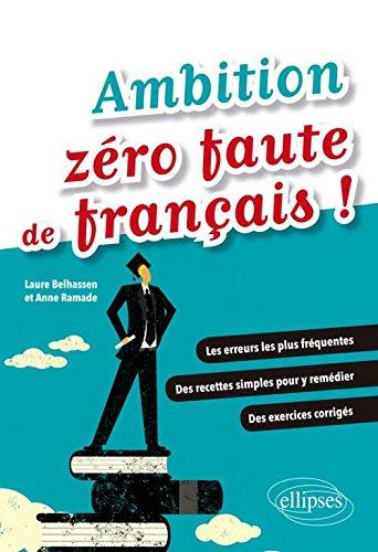 Ambition Zro Faute de Franais