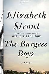 The Burgess Boys: A Novel by Elizabeth Strout (2013-03-26)
