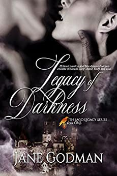 Legacy of Darkness (The Jago Legacy Series Book 1) by [Godman, Jane]