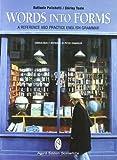 Words into forms. A reference and practice english grammar. Con espansione online. Per le Scuole superiori