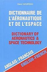 Dictionnaire de l'aéronautique et de l'espace, volume 1 : 40.000 traductions (anglais/francais)