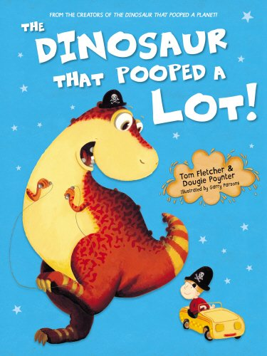 The Dinosaur That Pooped A Lot! por Tom Fletcher
