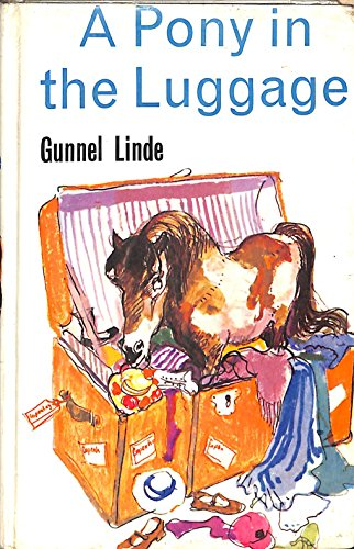 A Pony In The Luggage