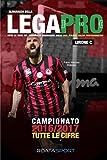 Almanacco della Lega Pro Girone C: Tutte le cifre del terzo livello del campionato italiano di calcio
