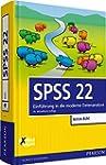 SPSS 22: Einführung in die moderne Da...