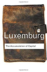 The Accumulation of Capital (Routledge Classics)