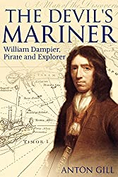 The Devil's Mariner: A Life of William Dampier, Pirate and Explorer, 1651-1715
