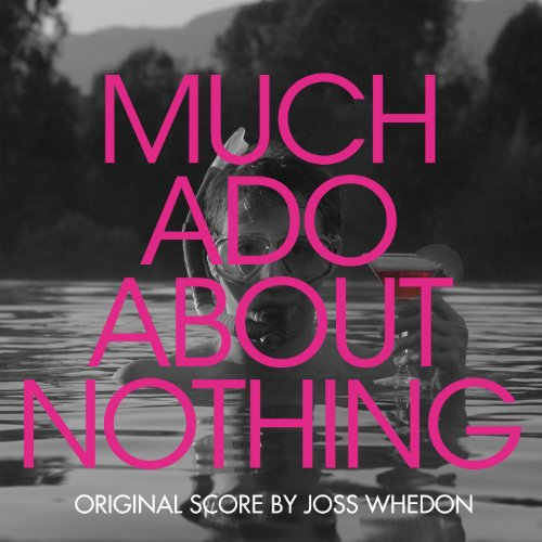 Much Ado About Nothing (Original Score)