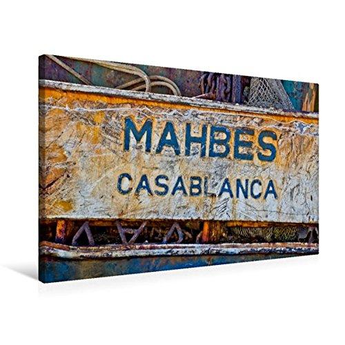 Premium Textil-Leinwand 75 cm x 50 cm quer, Schild eines verrosteten Kahnes im Hafen von Agadir. | Wandbild, Bild auf Keilrahmen, Fertigbild auf Leinwanddruck: Casablanca (CALVENDO Orte)