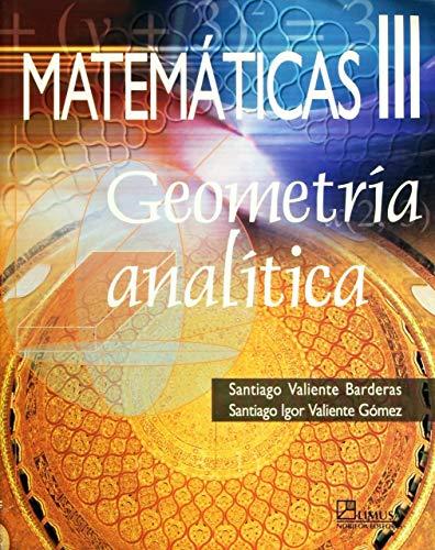 Matematicas/ Math: Geometria Analitica: 3 por Santiago Valiente