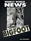 Bigfoot: Weekly World News (English Edition)