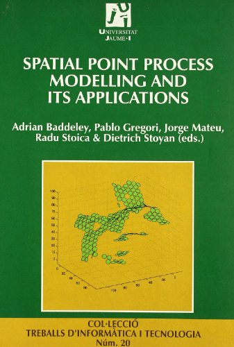 Spatial point process molling and its applications (Treballs d'Informàtica i Tecnologia) por Jorge Mateu Mahiques