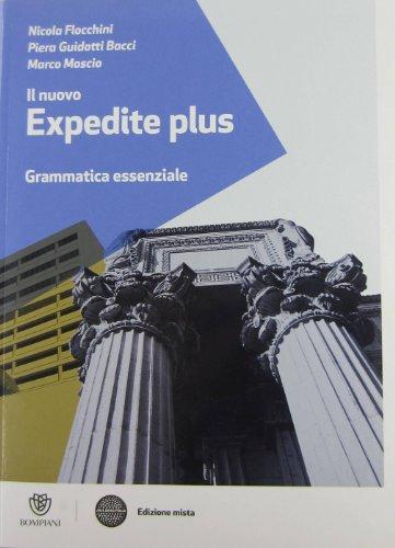 Il nuovo expedite plus. Per le Scuole superiori. Con espansione online: Il nuovo Expedite Plus: Grammatica essenziale: 1