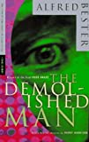 The Demolished Man by Alfred Bester (1996-07-02)