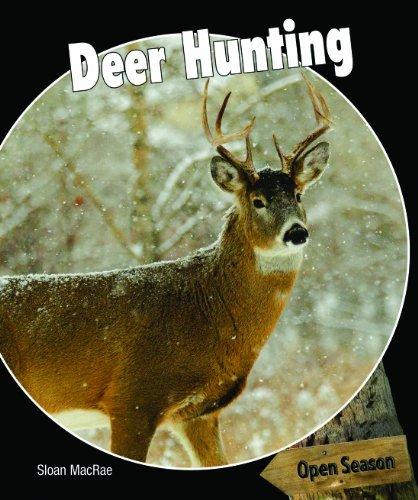 Deer Hunting (Open Season) by Sloan MacRae (2010-08-15)