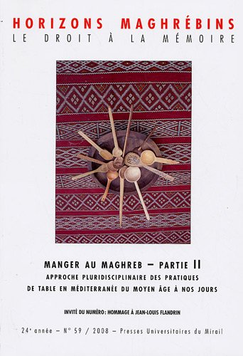 Horizons maghrébins, N° 59/2009 : Manger au Maghreb : Partie 2