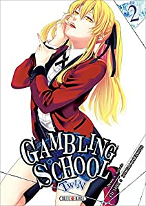 Gambling School Twin Edition simple Tome 2