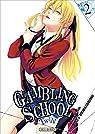 Gambling School Twin, tome 2 par Kawamoto