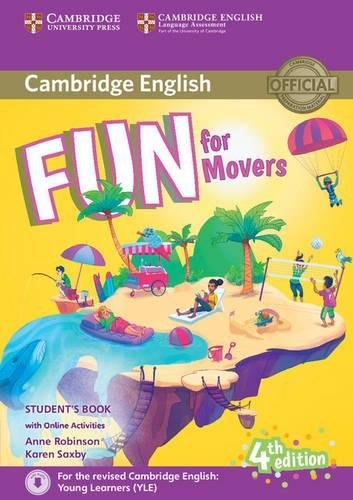 Fun for movers. Student's book. Per la Scuola media. Con espansione online. Con File audio per il download por Anne Robinson