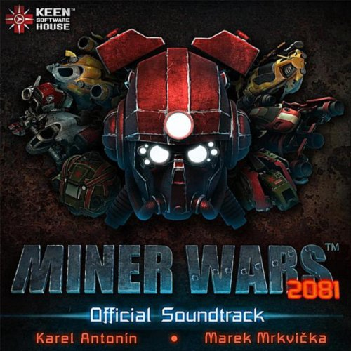 Miner Wars 2081 (Official Soundtrack, Vol. 1.0) (Miner Wars)