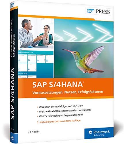 SAP S/4HANA: Ihr Wegweiser für die neue Business Suite (SAP PRESS)