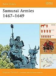 Samurai Armies 1467-1649 (Battle Orders) by Stephen Turnbull (2008-12-10)