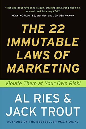 The 22 Immutable Laws of Marketing: Violate Them at Your Own Risk! by Al Ries (1994-04-27)