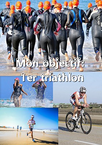 Couverture du livre Mon objectif: premier triathlon
