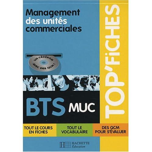 Management des unités commerciales BTS MUC (1Cédérom)