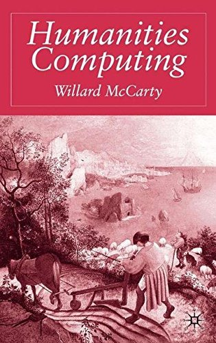 Humanities Computing by W. McCarty (2005-11-29)
