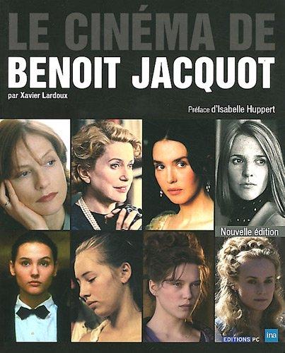 Le cinéma de Benoit Jacquot: Nouvelle édition