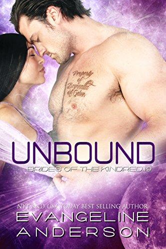 Unbound: Brides of the Kindred 19: (Alien Warrior Science Fiction Romance) (English Edition) par Evangeline Anderson
