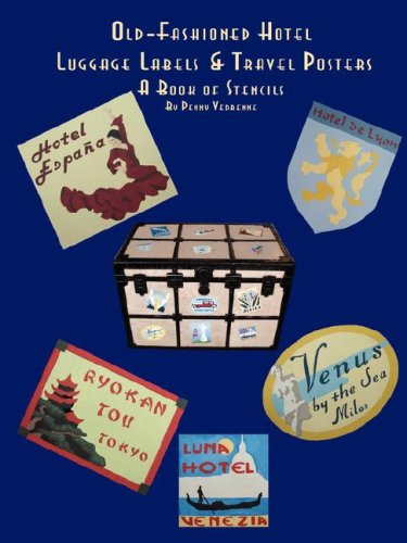 Preisvergleich Produktbild Old Fashioned Hotel Luggage Labels & Travel Posters: A Book of Stencils