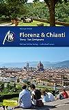 Florenz & Chianti Reiseführer Michael Müller Verlag: Siena, San Gimignano (MM-Reiseführer)