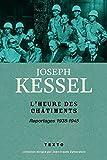 L'heure des châtiments - Reportages 1938-1945