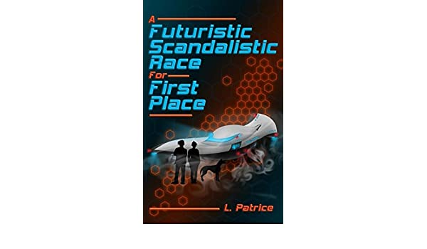 Buy A Futuristic Scandalistic Race for First Place Book